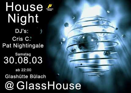House Night | GlassHouse (Bülach, ZH)