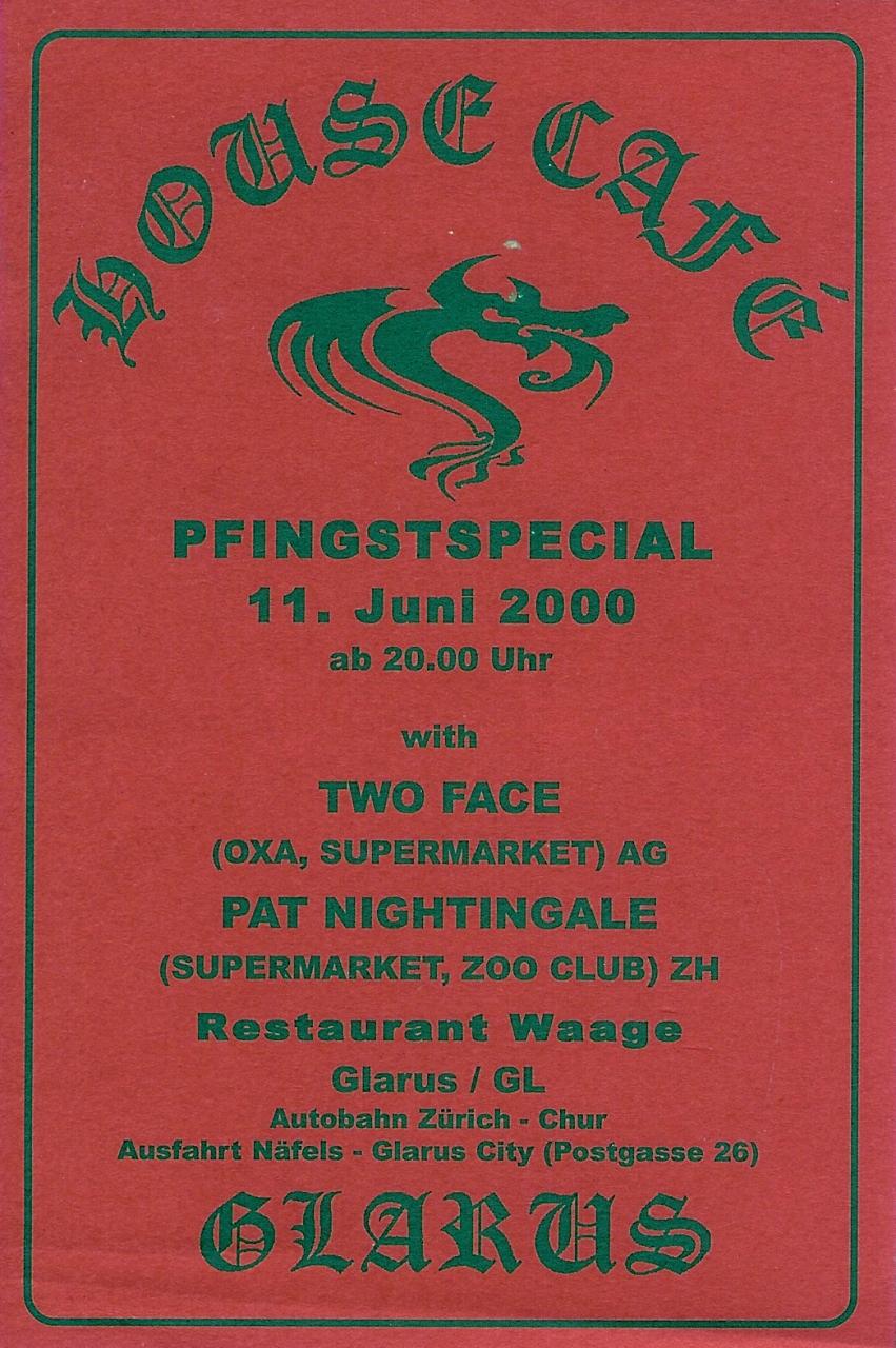 Pfingstspecial | House Café Glarus